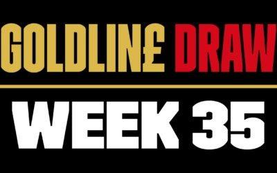 GOLDLINE DRAW WEEK 35